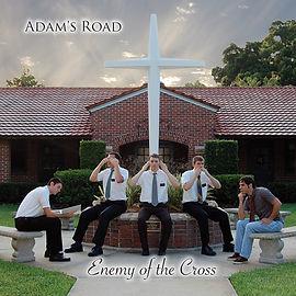 Adam's Road Enemy of the Cross Album Cover