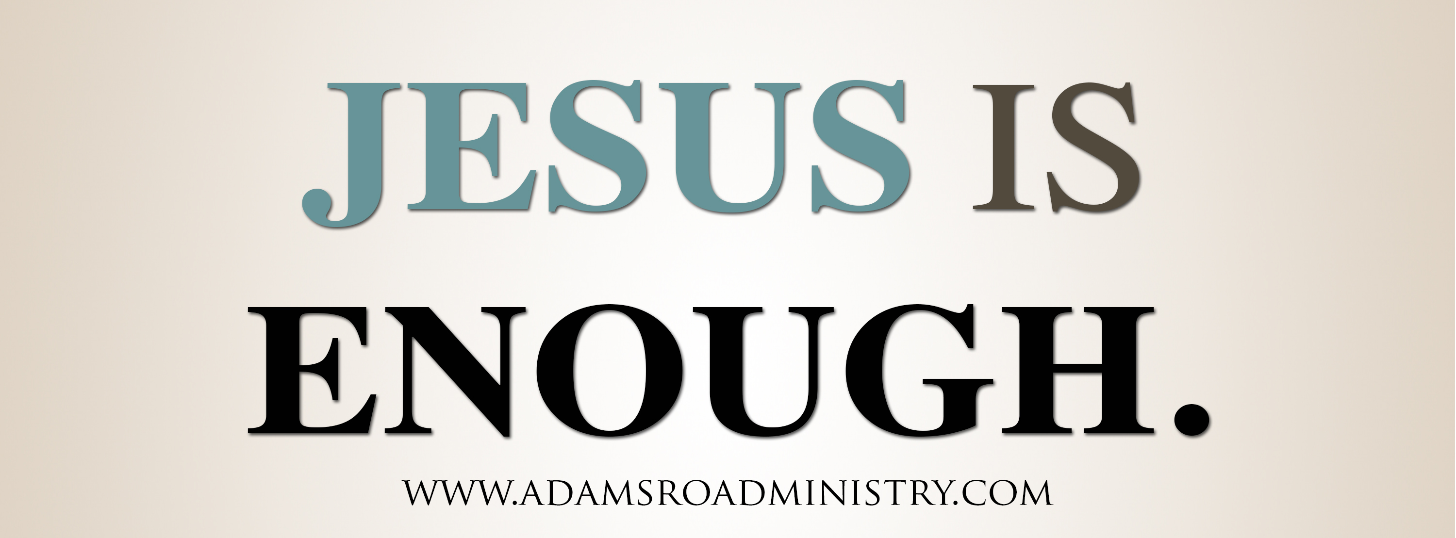 Jesus is Enough  Banner