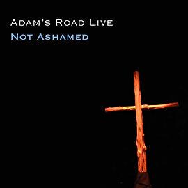 Adam's Road Not Ashamed Live Cover