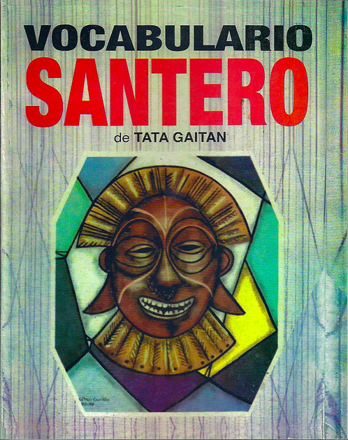 VOCABULARIO SANTERO By Tata Gaitan