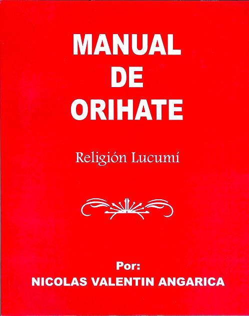 MANUAL DE ORIHATE Religion Lucumi By Nicolas Valentin Angarica