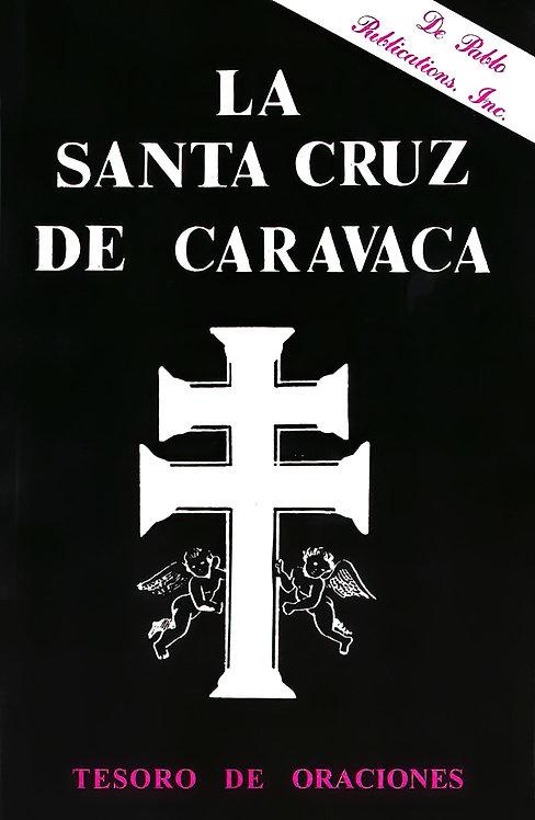 LA SANTA CRUZ DE CARAVACA, (TESORO DE ORACIONES) LIBRO EN ESPAÑOL