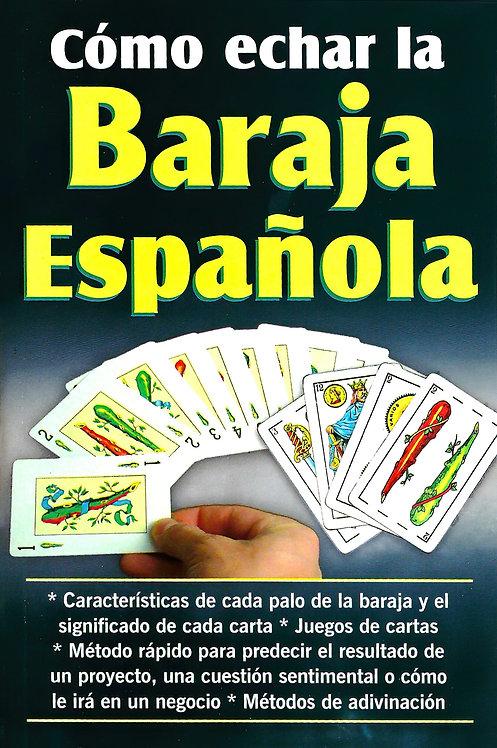 COMO ECHAR LA BARAJA ESPAÑOLA LIBRO EN ESPAÑOL