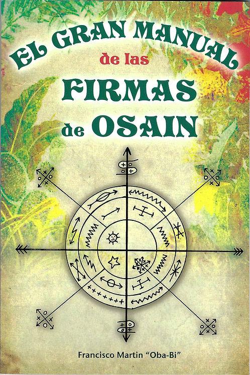 "EL GRAN MANUAL DE LAS FIRMAS DE OSAIN OZAIN By Francisco Martin ""Oba-Bi"""