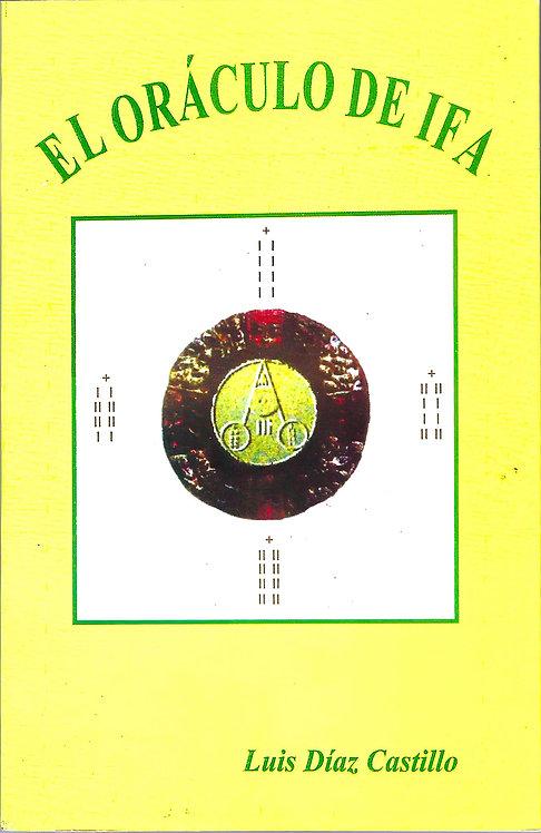 EL ORACULO DE IFA By Luis Diaz Castillo (Libro En Español)