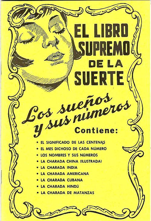 EL LIBRO SUPREMO DE LA SUERTE Los Sueños Y Sus Números (Libro En Español)