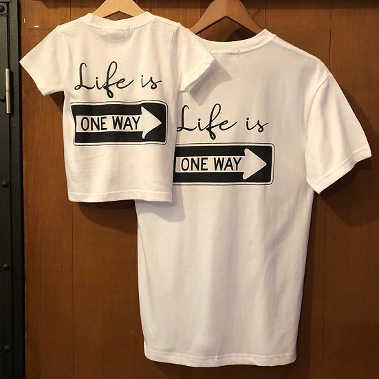 Life is oneway tee #White