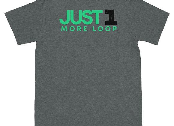 Just 1 More Loop Short-Sleeve Unisex T-Shirt