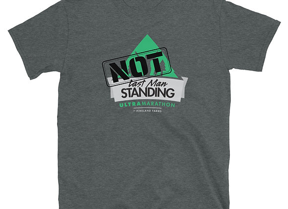 Not The Last Man Standing Short-Sleeve Unisex T-Shirt