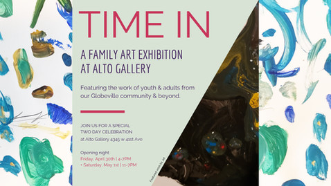 Time In Family Art Show at Alto