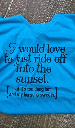 JUST RIDE OFF INTO THE SUNSET TEE DDD406