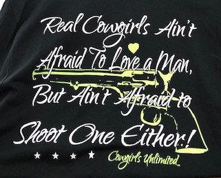 REAL COWGIRLS AIN'T AFRAID TO LOVE A MAN TEE