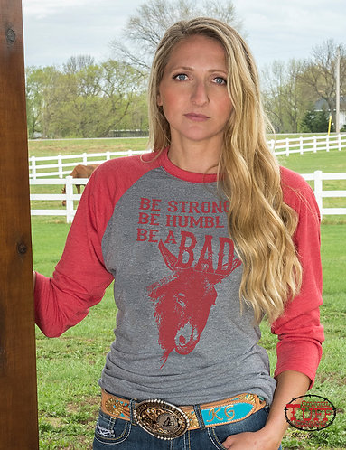 COWGIRL TUFF GRAY AND RED BASEBALL TEE WITH BE A BAD*** PRINT