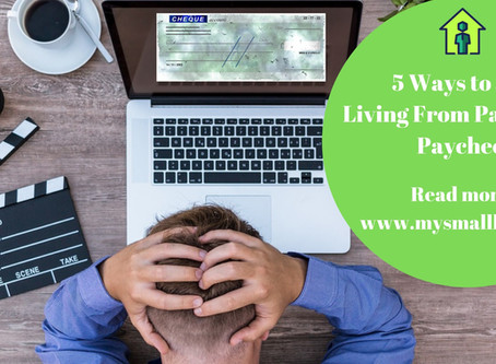 5 Ways To Stop Living From Paycheck to Paycheck!