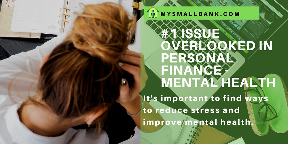 MySmallBank.com Personal Finance Blog Discussion: #1 Issue overlooked in Personal Finance - Mental Health