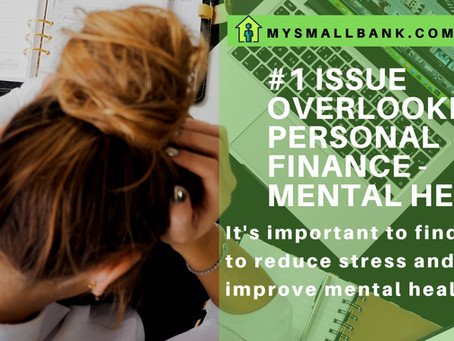 #1 Issue often overlooked in Personal Finance - Mental Health.