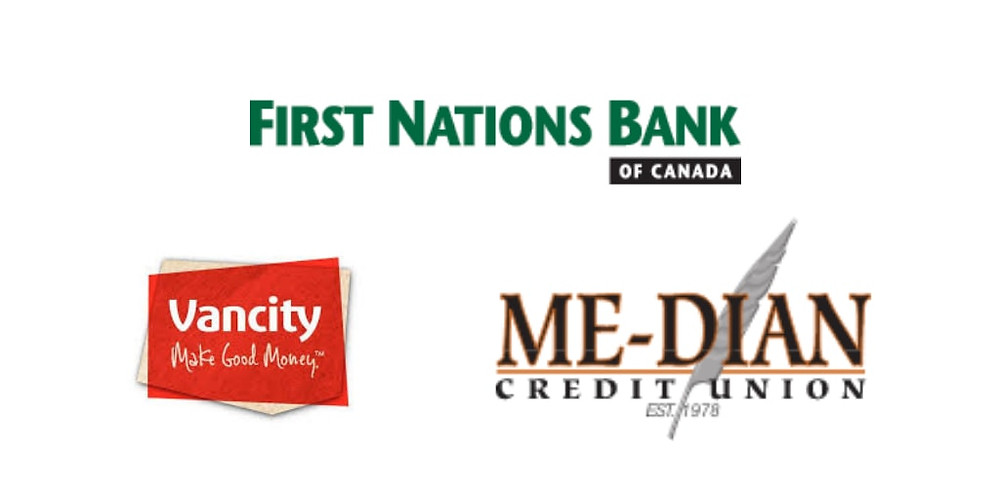 Three great financial institutions focused on aborigionals,  first nations bank of canada, vancity credit union and median credit union.
