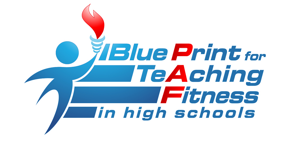 BluePrint for Teaching Fitness at the High School Level