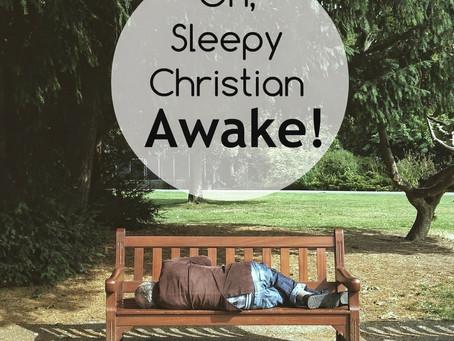 wake up sleepy Christian