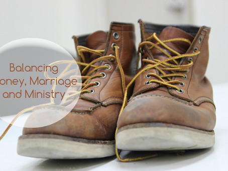 balancing money, marriage and ministry
