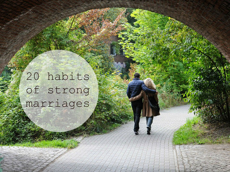 20 habits of strong marriages