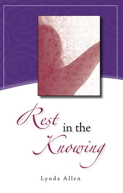 Rest in the Knowing
