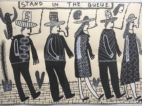 Stand In The Queue. 16.5 x 11.7 inches.