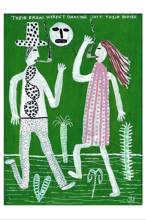 Only Their Bodies Were Dancing.  A3 Giclee Print.