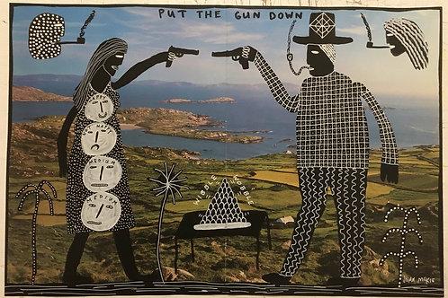 Put The Gun Down. 17.5 x 11.7 inches.