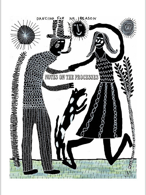 Dancing For No Reason.  A3 Giclee Print.