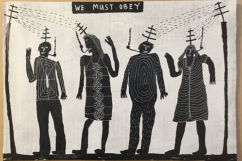 We Must Obey. 17.5 x 12 inches.