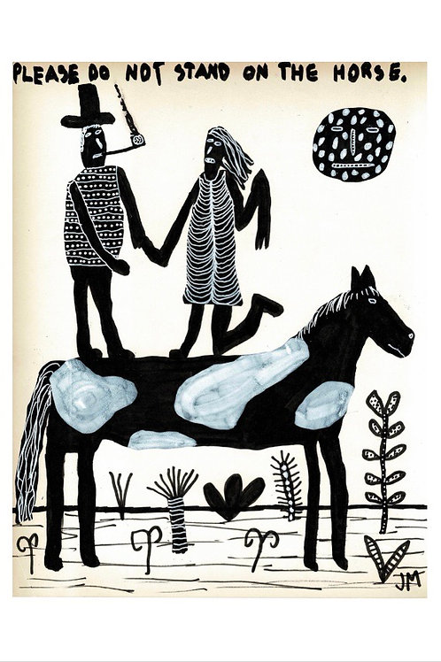 Please Do Not Stand On The Horse.  A3 Giclee Print.