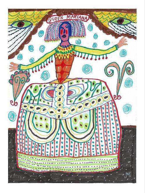Queen Mariana.  A3 Giclee Print.