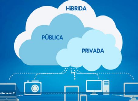 Nuvem pública, privada ou híbrida, qual é a melhor opção para sua empresa?