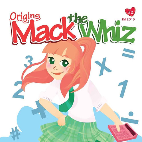 Mack the Whiz Origin Story Vol. 2