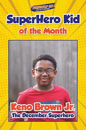 Keno Brown -December Superhero of the Mo