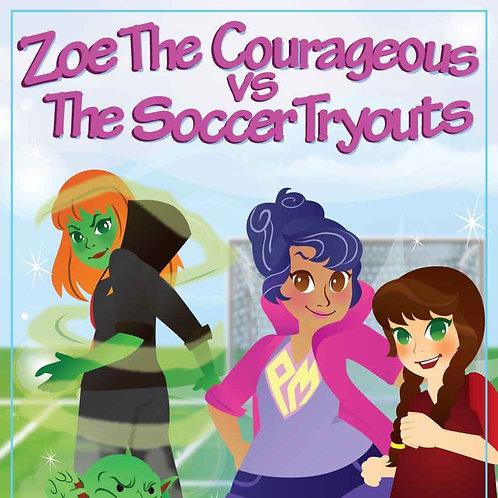 Zoe v. the Soccer Tryouts