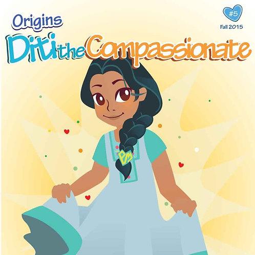 Diti the Compassionate Origin Story Vol. 5