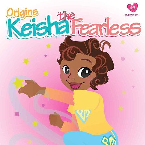 Keisha the Fearless Origin Story Vol. 3