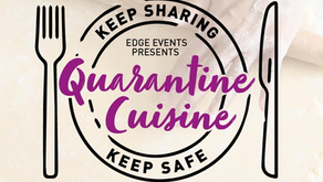 "Edge Events: ""Quarantine Cuisine"""