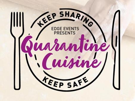 """Edge Events: """"Quarantine Cuisine"""""""