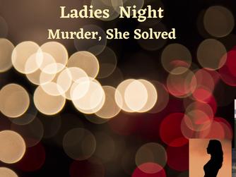Ladies Night - Female Sleuths!