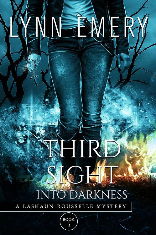 Third Sight Into Darkness