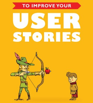 Fifty Quick Ideas To Improve Your User Stories by Gojko Adzic & David Evans