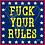 Thumbnail: F*ck Your Rules Sticker (explicit content)
