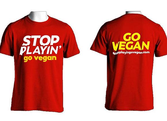Crew-Neck T-Shirts: Stop Playin'...Go Vegan