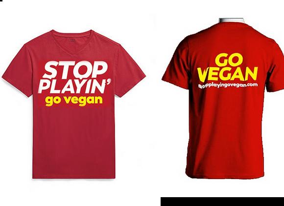 V-Neck T-Shirts: Stop Playin'...Go Vegan