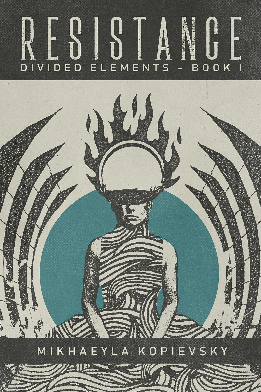 Resistance (Divided Elements #1)