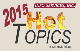 Hot Topics in Medical Billing April 2015