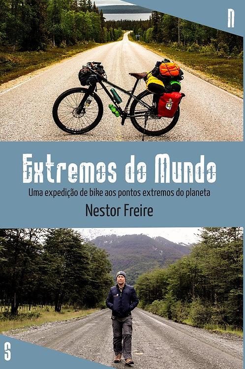 Livro Extremos do Mundo - uma expedição de bike aos pontos extremos do planeta